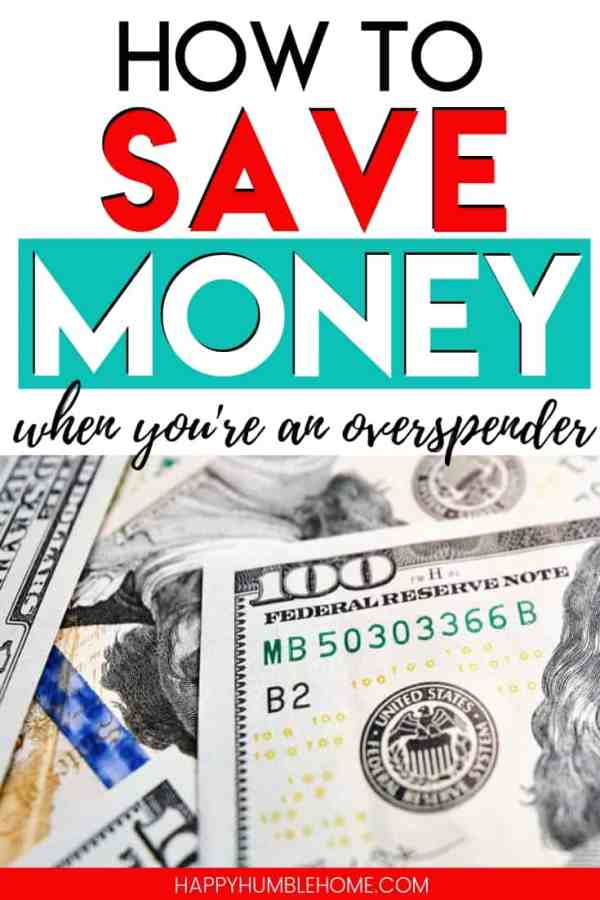 How to Save Money when you're an Overspender - If you're a natural spender and struggling to save money then you need to read this! Learn to stick to a budget, increase your savings, and improve your life. These tips can really work for anyone!