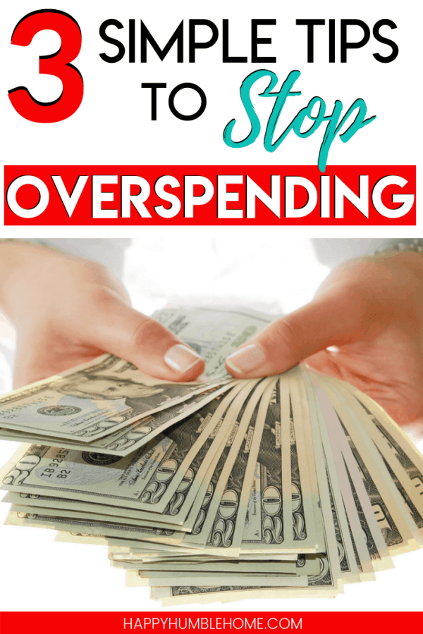 3 Simple Tips to Stop Overspending - Learn how to save money and stick to your budget with these easy ideas for keeping your spending in check! This is a vital step for mastering your personal finance & money matters! #savemoney #budget #frugal #shopping