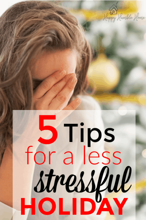 5 Tips for a Less Stressful Holiday - These 5 simple holiday hacks will help you enjoy Christmas this year without all the stress and worry that usually comes along with it.