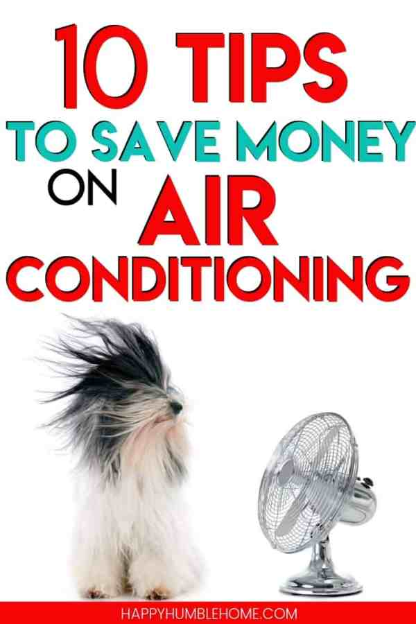 10 Tips to Save Money on Air Conditioning - Learn how to reduce your summer cooling costs with these 10 easy ideas. Lower your electricity costs, save money, and stay cool this summer. You do not need to turn your central air off to save!
