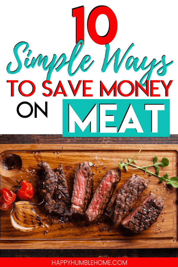 10 Simple Ways to Save Money on Meat