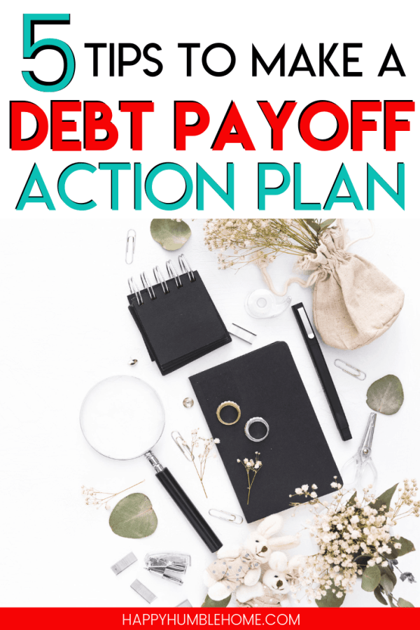5 Tips to Make a Debt Payoff Action Plan