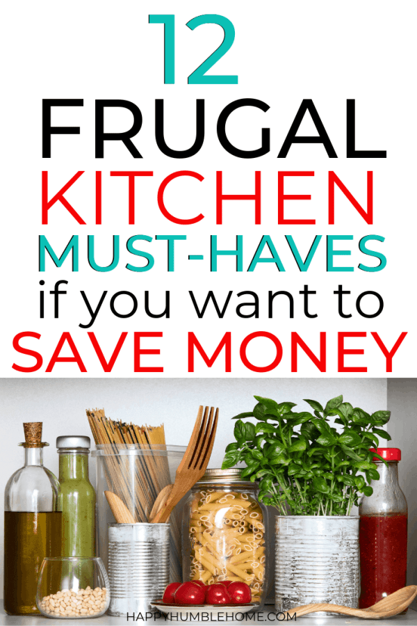12 Frugal Kitchen Essentials you need if you want to Save Money