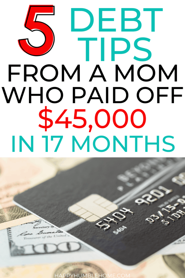 5 Debt Tips from a mom who paid off $45,000 in 17 months