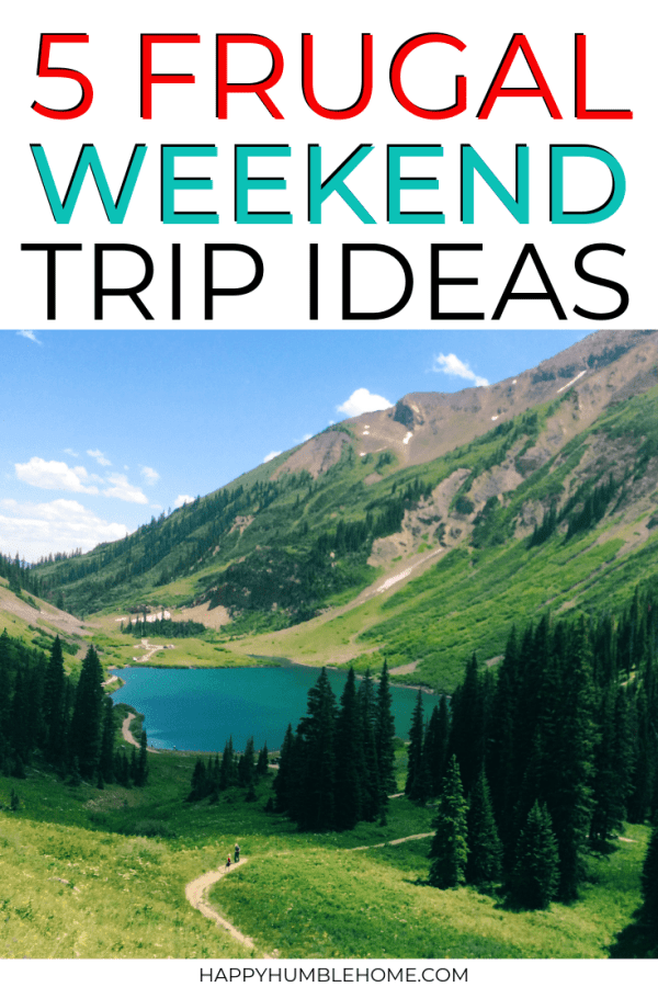 frugal weekend trip ideas to save money