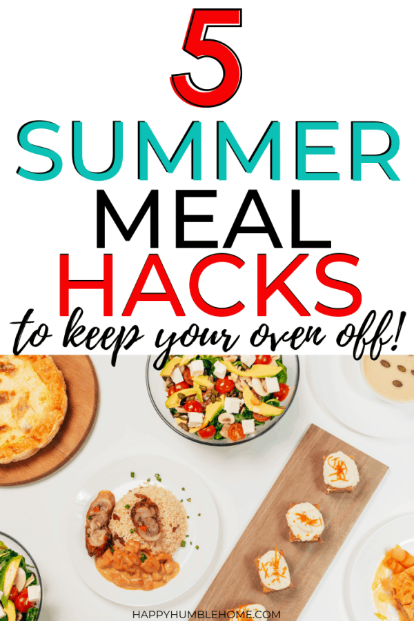 5 summer meal hacks to keep your oven off