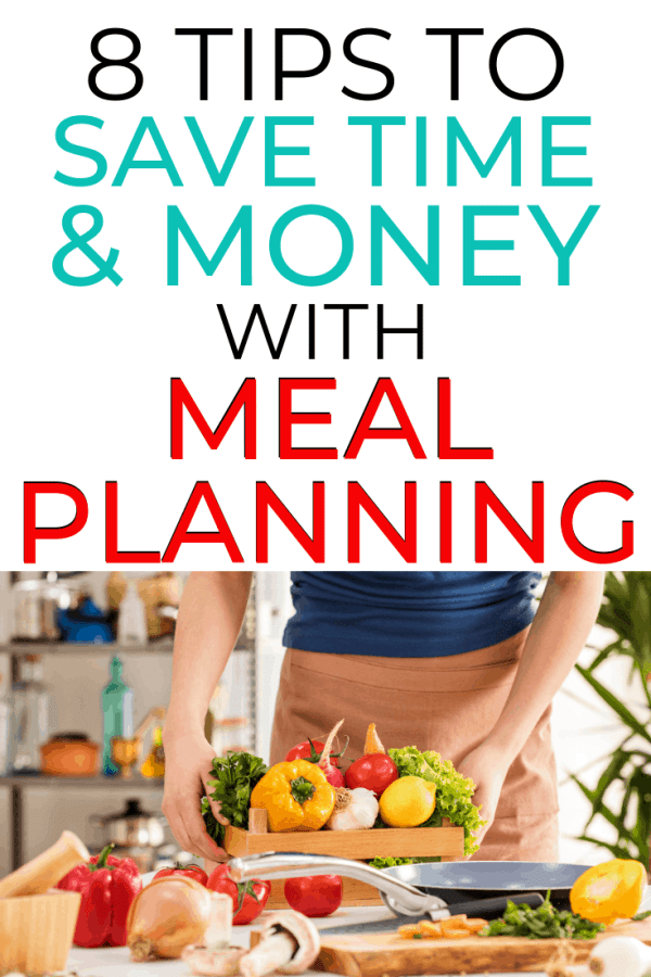 8 tips to save time and money with meal planning
