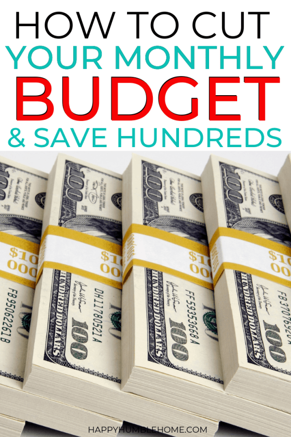 How to Cut Your Monthly Budget and Save Hundreds