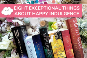 BLOG PARTY: Eight Exceptional Things About Happy Indulgence