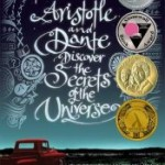 Aristotle and Dante Discover the Secrets of the Universe by Benjamin Alire Sáenz Review: Darkness and Light