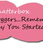 Chatterbox: Remember Why You Started