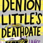Denton Little's Deathdate by Lance Rubin Review: A fun funeral?!