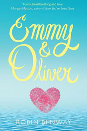 Emmy & Oliver by Robin Benway Review: Oliver Can Kidnap Me Anytime He Wants