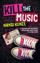 Kill the Music by Nansi Kunze ARC Review: It's lonely at the top