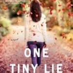 One Tiny Lie by K.A. Tucker Review: Cheating both ways
