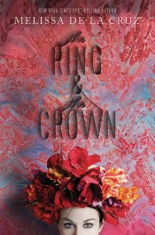 The Ring and the Crown by Melissa De La Cruz Review: Historical romance soap opera