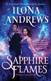Sapphire Flames by Ilona Andrews: Let's Turn the Heat Up in this Series!