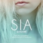 Giveaway & Review: Sia by Josh Grayson – Redemption for a mean girl