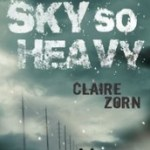 The Sky So Heavy by Claire Zorn Review: Fact or Fiction?