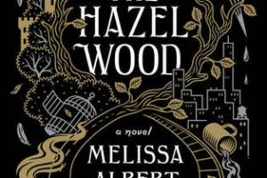 The Hazel Wood Review: Left In A Haze Of Dissatisfaction