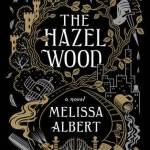 The Hazel Wood Review: Left In A Haze Of Dissatisfaction