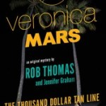 The Thousand Dollar Tan-Line by Rob Thomas & Jennifer Graham Review: We Want More Logan!