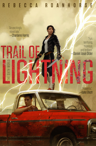 Trail of Lightning Review: INCREDIBLE Native American Urban Fantasy You Don't Want To Miss!