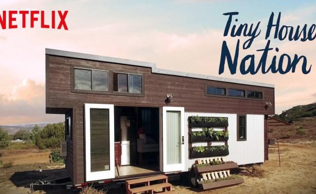 Netflix Recommendation Tiny House Nation Happy Magazine