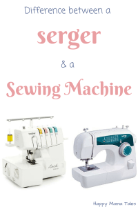 The difference between a Serger and a Sewing Machine