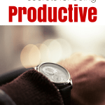 10 of the Best Kept Secrets to being Productive!