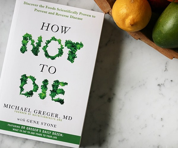 How Not to Die Nutrition Facts Book