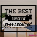 The best advice I've ever received as a new blogger