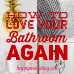 How To Love Your Bathroom Again: 9 Decorating, Decluttering and Organizing Tips