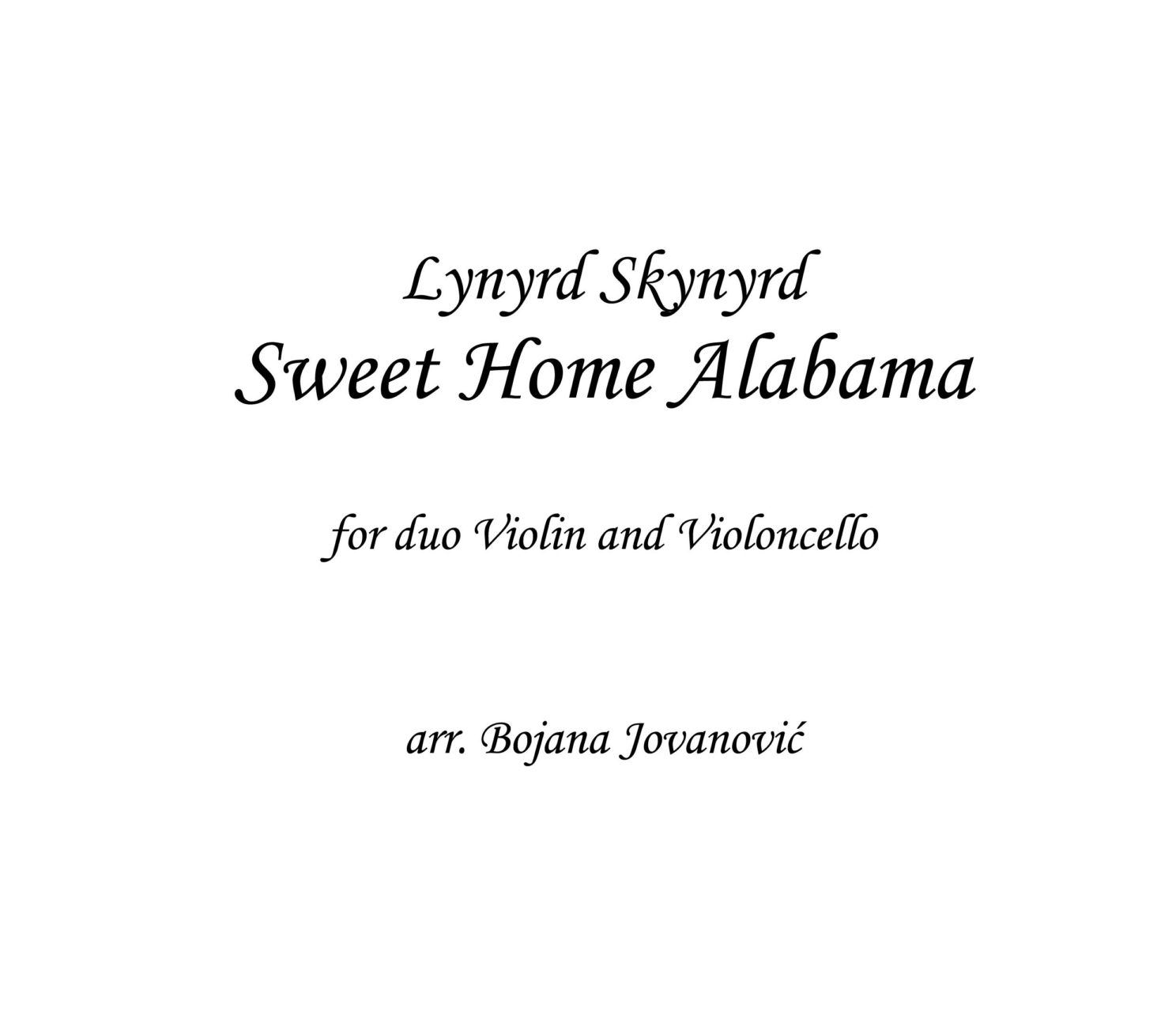 Southern rock band lynyrd skynyrd wrote their song sweet home alabama in response to southern man and alabama from young's 1972 album harvest. Sweet Home Alabama Sheet Music Lynyrd Skynyrd Violin Cello