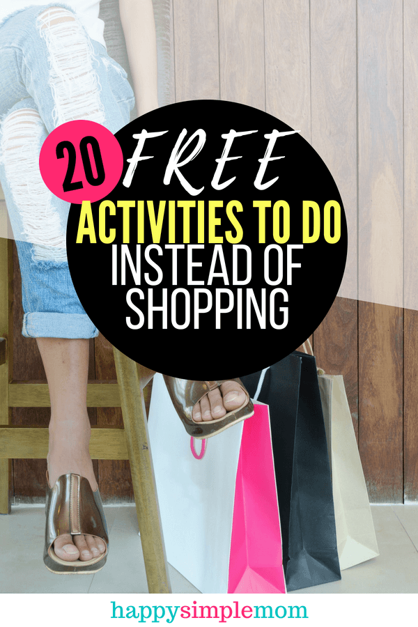 Free Activities to do Instead of Shopping | Shopping Addiction | Save Money