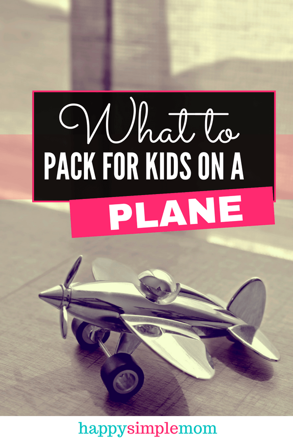 What to Pack for Kids on a Plane
