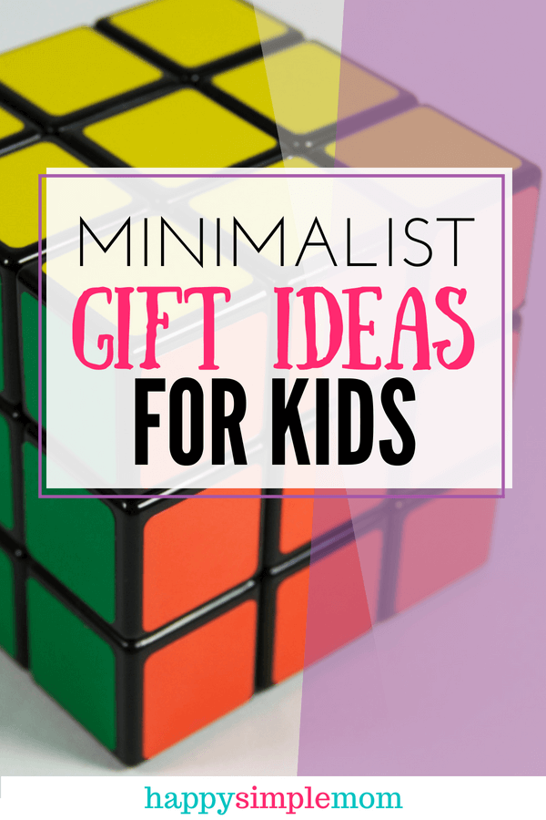 Minimalist Gifts for Kids