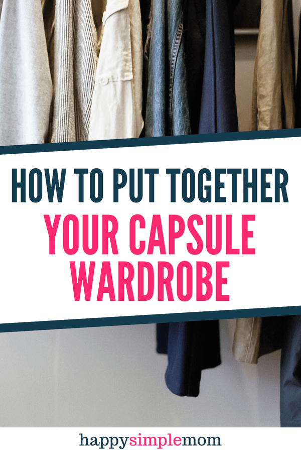 How to put together a capsule wardrobe.