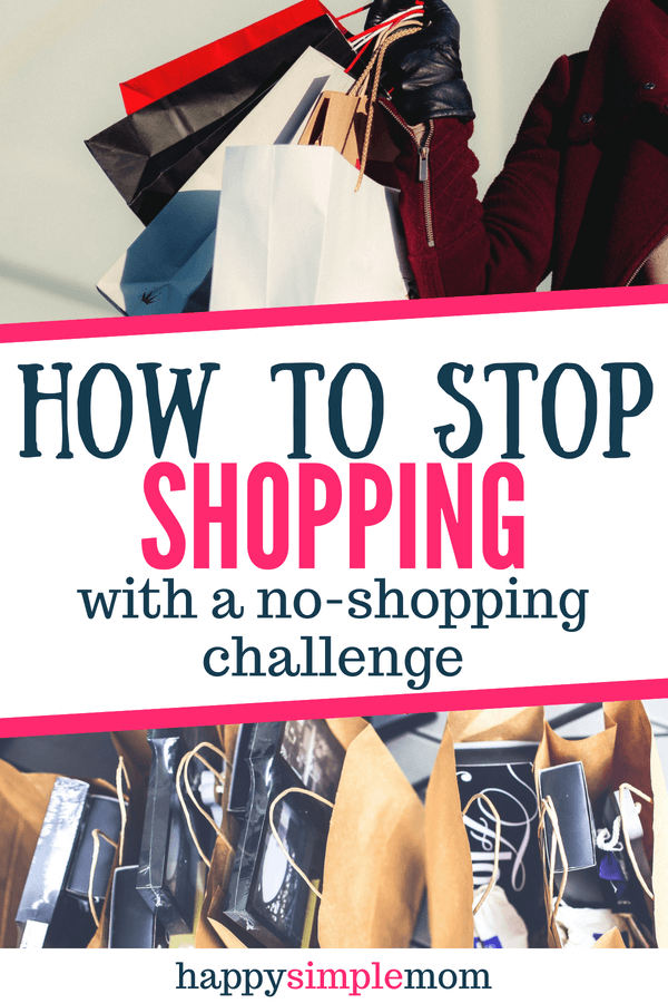 How to stop shopping with a no shopping challenge.