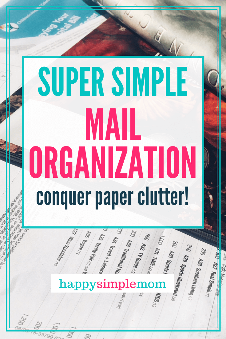 Super simple mail organization system to cure your paper clutter.