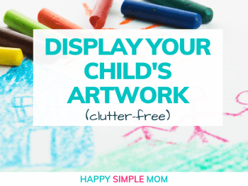 Display your child's artwork.
