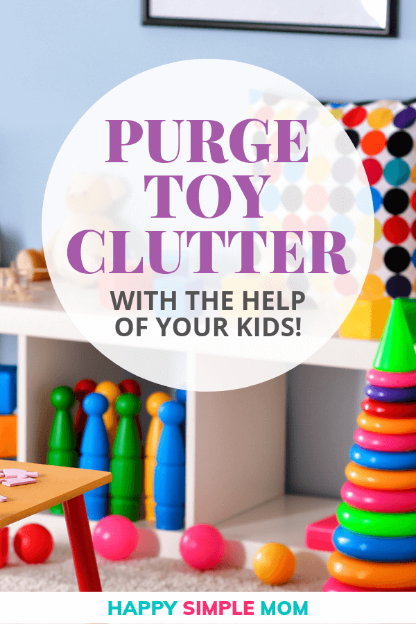 Purge toy clutter with the help of your kids.