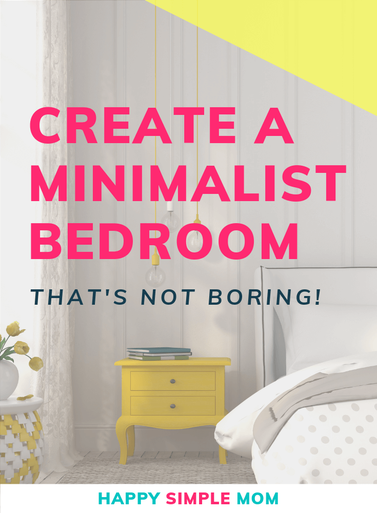 Create a minimalist bedroom that's not boring. It's OK to use color!