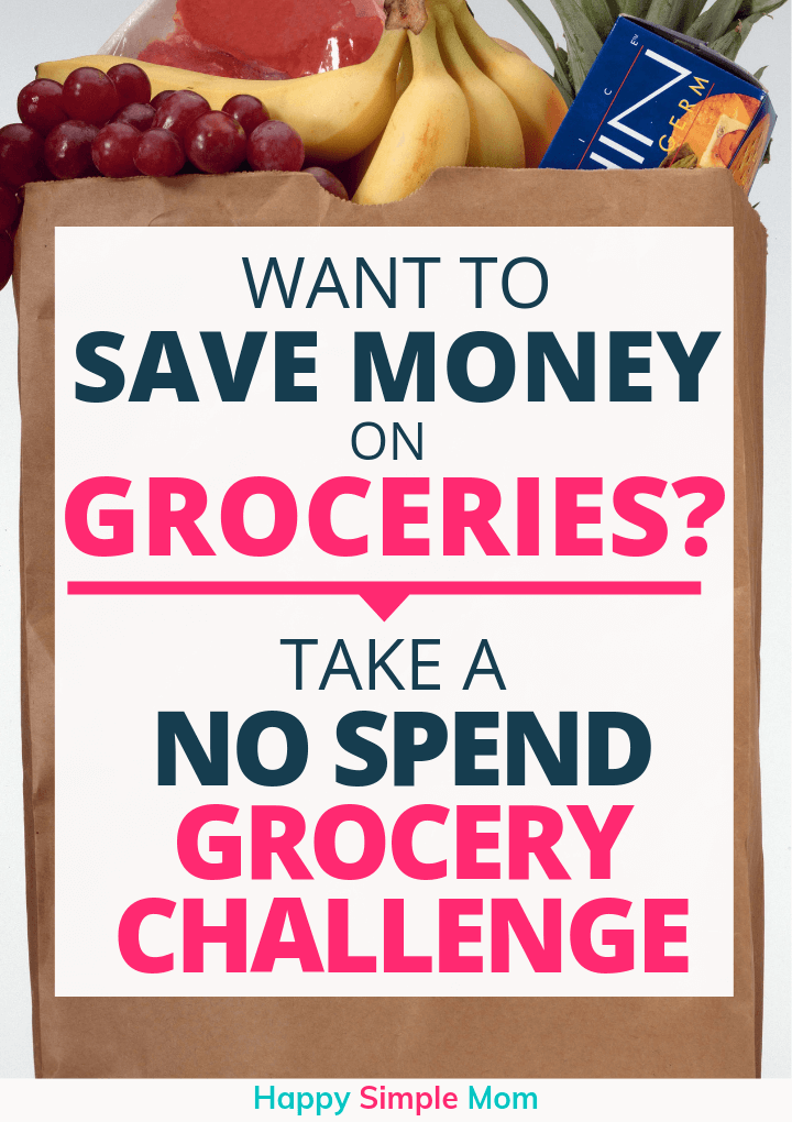 Save money on groceries with a no spend challenge Pinterest Pin