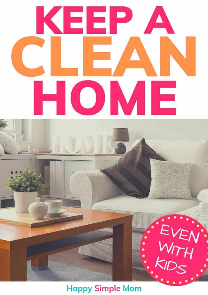 Keep a Clean Home