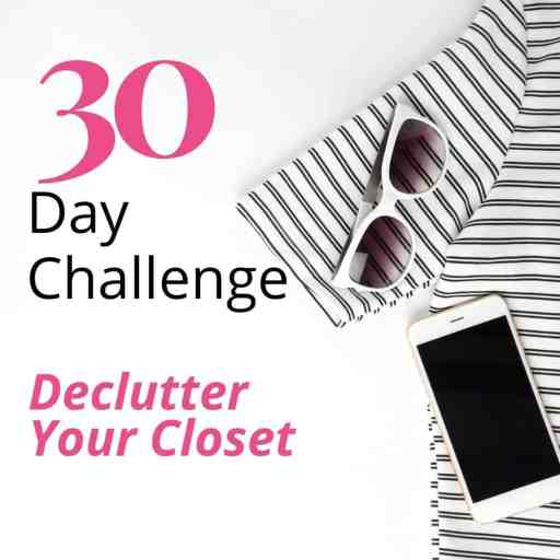 30 Day Decluttering Clothes Challenge with Free Printable PDF