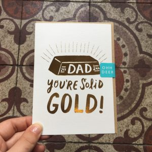 """Carte """"Dad You're Solid Gold"""" Ohh Deer Happy Sisyphe Boutique Lyon"""