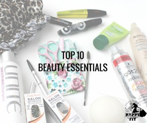 Top 10 Beauty Essentials Happy Stylish Fit Lifestyle Fashion Beauty Fitness Blog