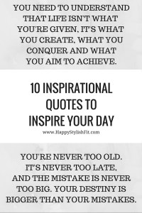Click to see 10 quotes to inspire your day.