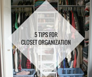 5 Tips for Closet Organization Happy Stylish Fit